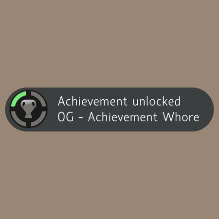 achievement whore